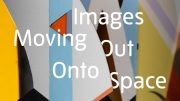 imagesmovingoutontospace